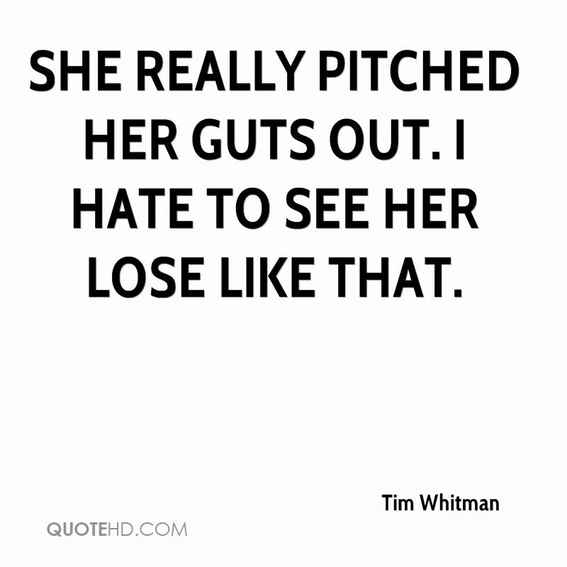 Hate Quotes For Her: Tim Whitman Quotes
