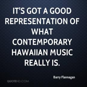 It's got a good representation of what contemporary Hawaiian music really is.
