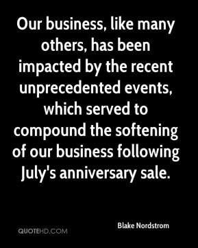 Blake Nordstrom - Our business, like many others, has been impacted by ...