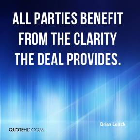 Brian Leitch - All parties benefit from the clarity the deal provides.