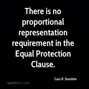 Cass R. Sunstein - There is no proportional representation requirement in the Equal Protection Clause.