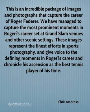 This is an incredible package of images and photographs that capture the career of Roger Federer. We have managed to capture the most prominent moments in Roger?s career set at Grand Slam venues and other scenic settings. These images represent the finest efforts in sports photography, and give voice to the defining moments in Roger?s career and chronicle his ascension as the best tennis player of his time.