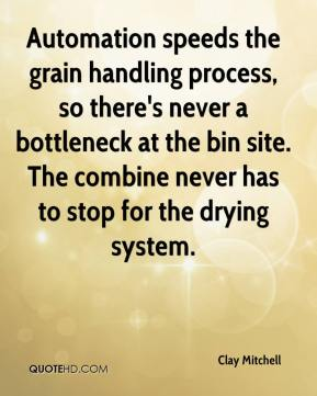 Automation speeds the grain handling process, so there's never a bottleneck at the bin site. The combine never has to stop for the drying system.