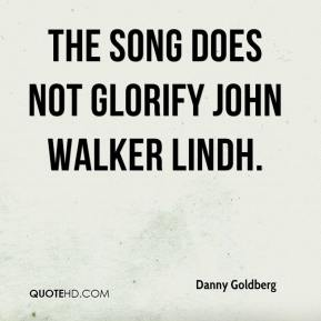 The song does not glorify John Walker Lindh.