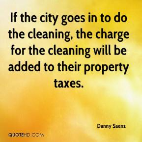 If the city goes in to do the cleaning, the charge for the cleaning will be added to their property taxes.