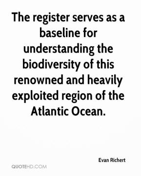 Evan Richert - The register serves as a baseline for understanding the biodiversity of this renowned and heavily exploited region of the Atlantic Ocean.