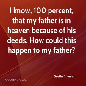 Geetha Thomas - I know, 100 percent, that my father is in heaven because of his deeds. How could this happen to my father?