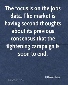 Hidenori Kato - The focus is on the jobs data. The market is having second thoughts about its previous consensus that the tightening campaign is soon to end.