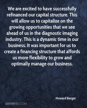 Howard Berger - We are excited to have successfully refinanced our capital structure. This will allow us to capitalize on the growing opportunities that we see ahead of us in the diagnostic imaging industry. This is a dynamic time in our business. It was important for us to create a financing structure that affords us more flexibility to grow and optimally manage our business.
