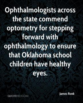 Ophthalmologists across the state commend optometry for stepping forward with ophthalmology to ensure that Oklahoma school children have healthy eyes.