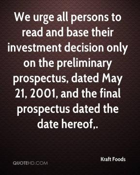 Kraft Foods  - We urge all persons to read and base their investment decision only on the preliminary prospectus, dated May 21, 2001, and the final prospectus dated the date hereof.