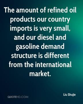 The amount of refined oil products our country imports is very small, and our diesel and gasoline demand structure is different from the international market.