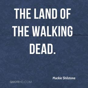 Mackie Shilstone  - The Land of the Walking Dead.