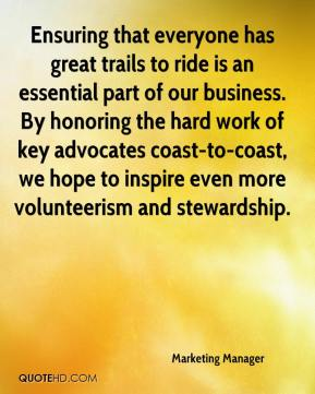 Marketing Manager  - Ensuring that everyone has great trails to ride is an essential part of our business. By honoring the hard work of key advocates coast-to-coast, we hope to inspire even more volunteerism and stewardship.