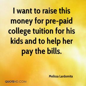 Melissa Lardomita  - I want to raise this money for pre-paid college tuition for his kids and to help her pay the bills.