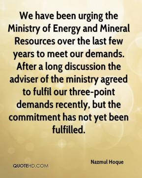 Nazmul Hoque  - We have been urging the Ministry of Energy and Mineral Resources over the last few years to meet our demands. After a long discussion the adviser of the ministry agreed to fulfil our three-point demands recently, but the commitment has not yet been fulfilled.