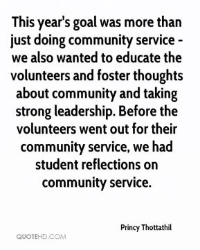 This year's goal was more than just doing community service - we also wanted to educate the volunteers and foster thoughts about community and taking strong leadership. Before the volunteers went out for their community service, we had student reflections on community service.