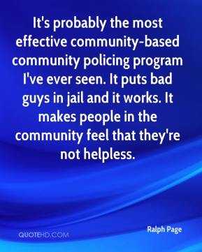 the characteristics of a successful community policing program Community participation and community policing this paper examines the role of the public in community policing every definition of community policing shares the idea that the police and the community.