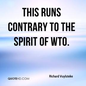 Richard Vuylsteke  - This runs contrary to the spirit of WTO.