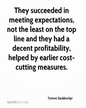 They succeeded in meeting expectations, not the least on the top line and they had a decent profitability, helped by earlier cost-cutting measures.