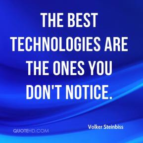 Volker Steinbiss  - The best technologies are the ones you don't notice.
