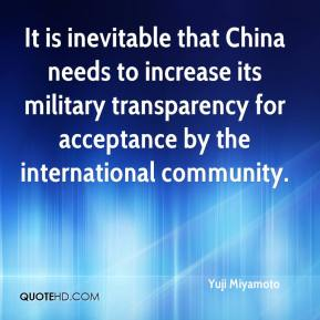 It is inevitable that China needs to increase its military transparency for acceptance by the international community.