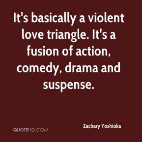 Quotes About A Love Triangle : Zachary Yoshioka Quotes QuoteHD