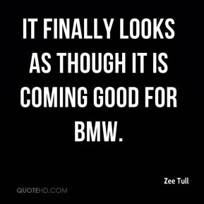 It finally looks as though it is coming good for BMW.
