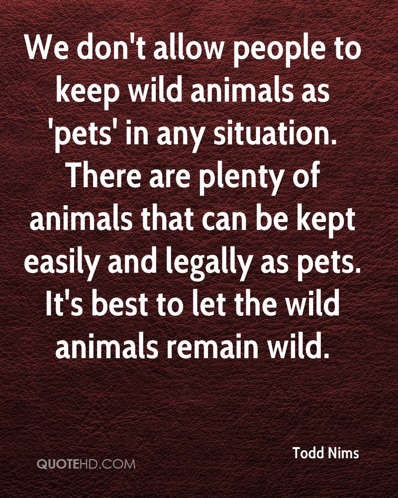 is it right to keep animals We should because it will keep the rare species alive and if we didn't have zoos  some if those animals would be extinct right now seriously people who say no, .