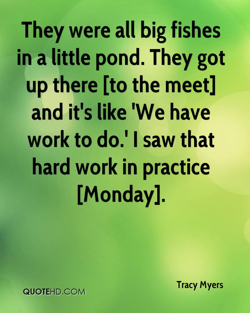 They were all big fishes in a little pond. They got up there [to the meet] and it's like 'We have work to do.' I saw that hard work in practice [Monday].