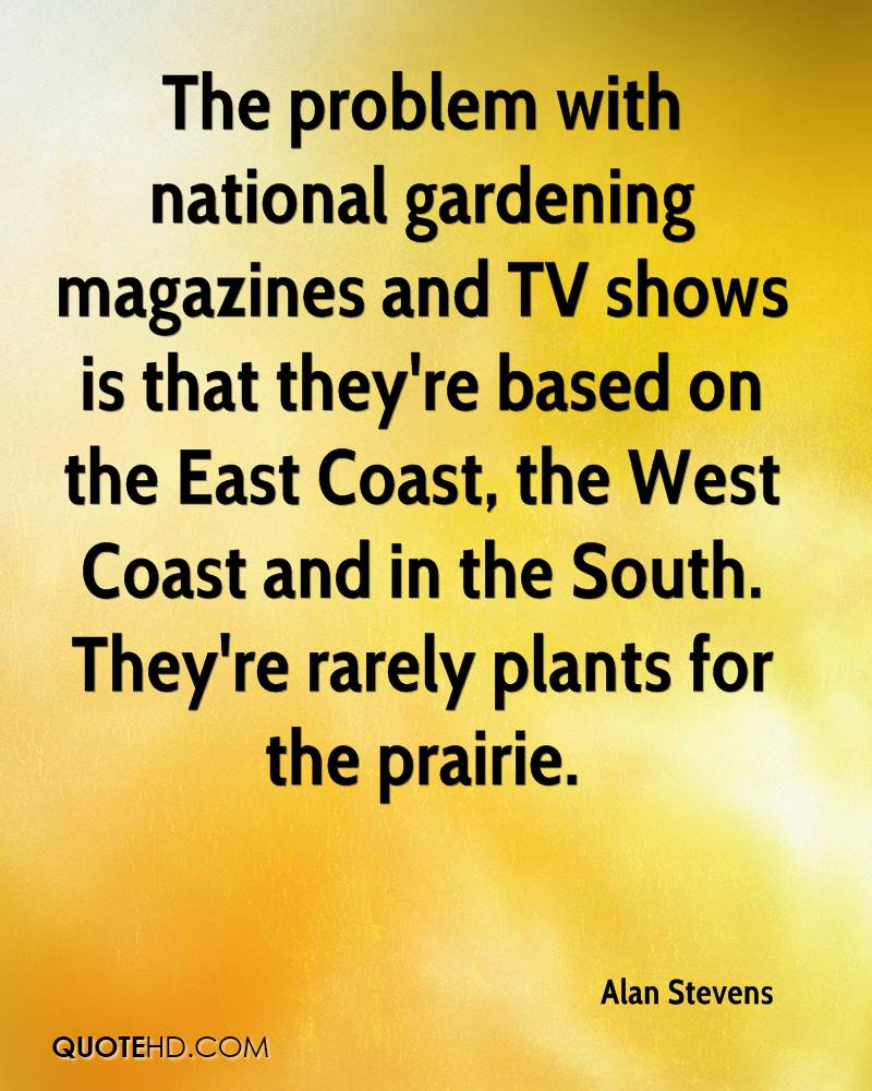 Alan stevens quotes quotehd Gardening tv shows online