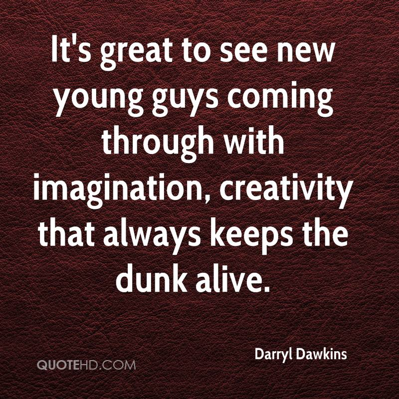 It's great to see new young guys coming through with imagination, creativity that always keeps the dunk alive.