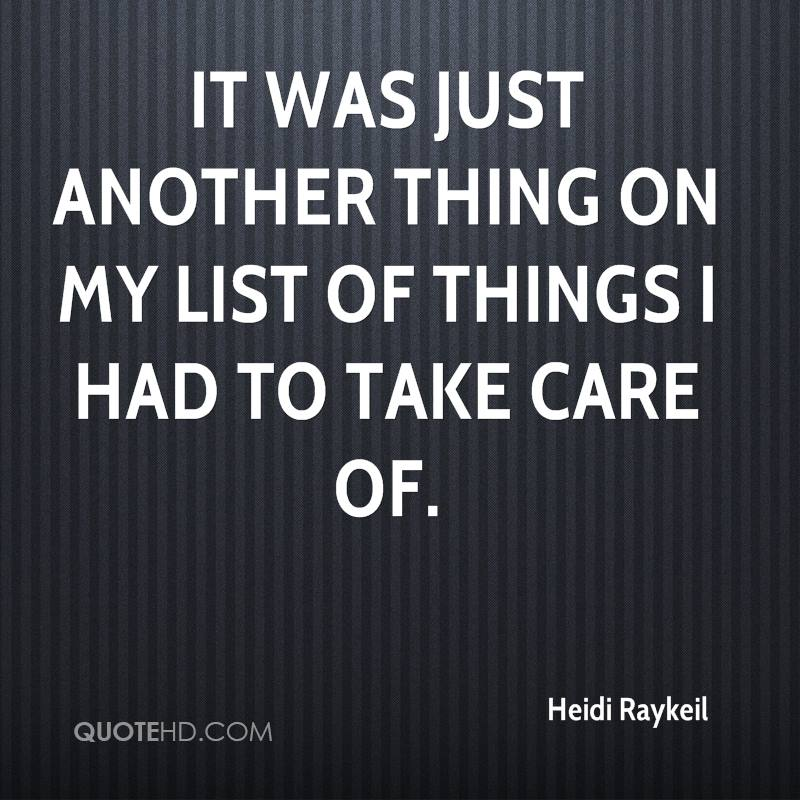 It was just another thing on my list of things I had to take care of.