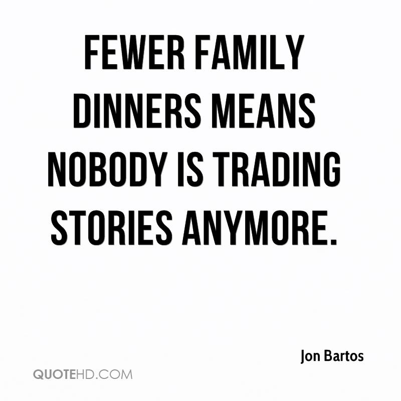 Fewer family dinners means nobody is trading stories anymore.