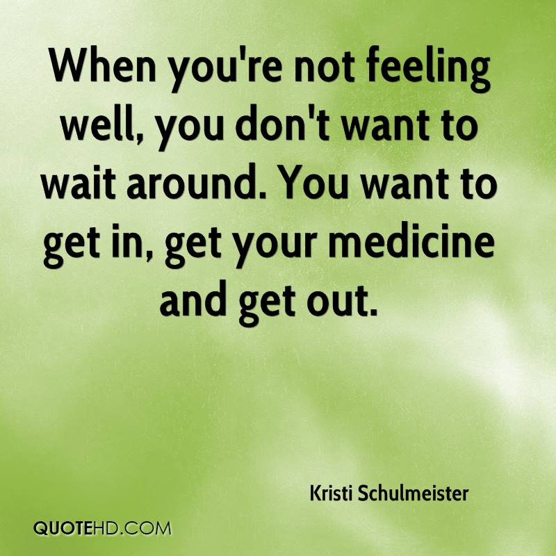 Kristi Schulmeister Quotes QuoteHD Impressive Not Feeling Good Quotes