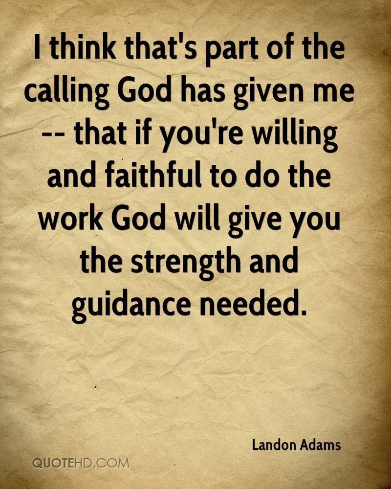 God's Guidance Quotes Landon Adams Quotes  Quotehd