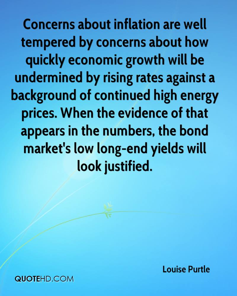 Concerns about inflation are well tempered by concerns about how quickly economic growth will be undermined by rising rates against a background of continued high energy prices. When the evidence of that appears in the numbers, the bond market's low long-end yields will look justified.