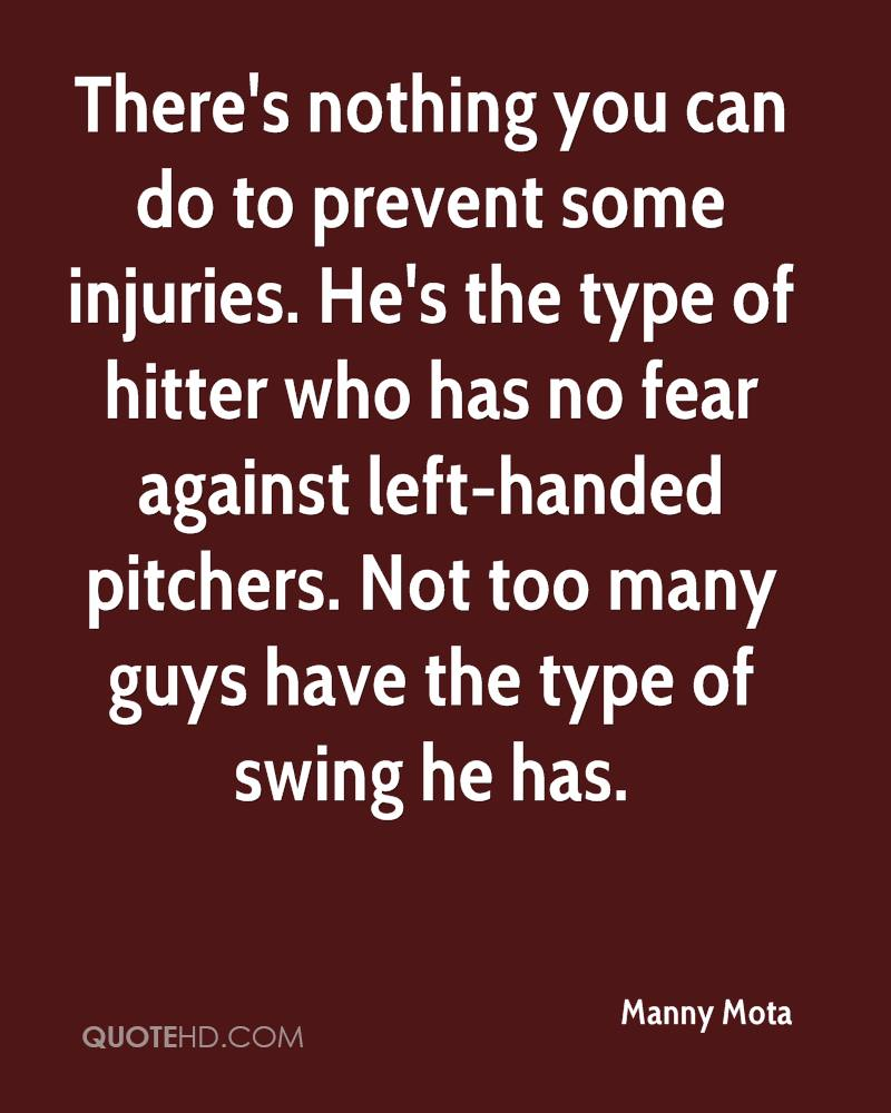 Manny Mota Quotes There's