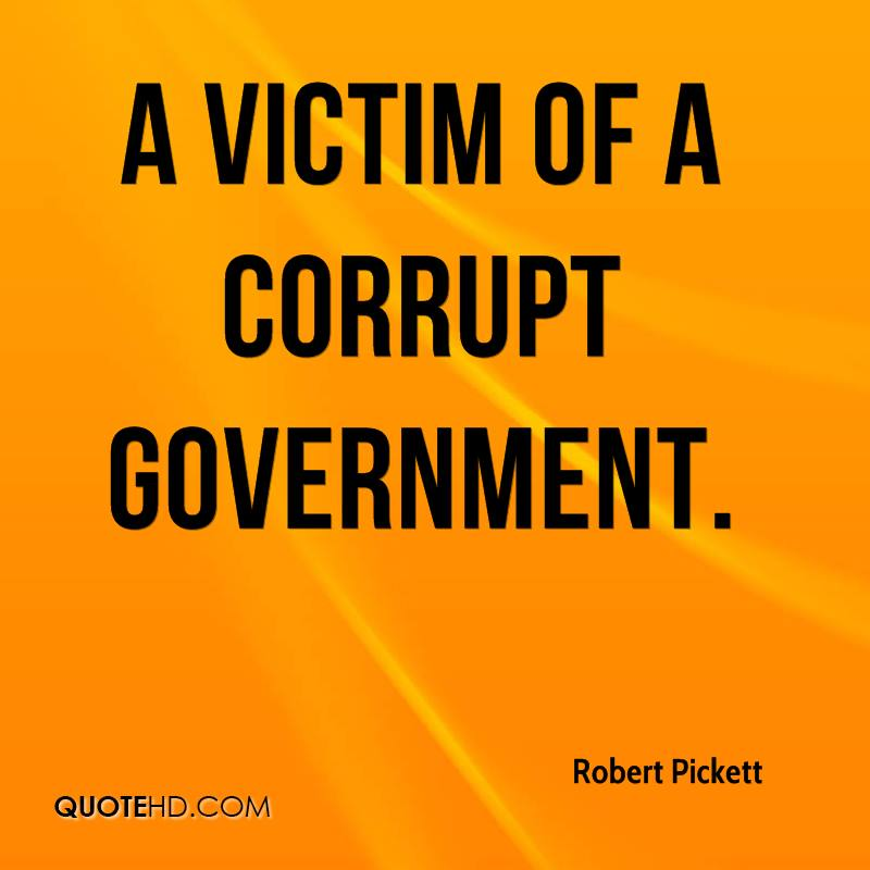 essays about corruption in the government Corruption will keep on growing in egypt anticipated to imposing tariffs because most of the people working in the government do not pay traditions which increases corruption.