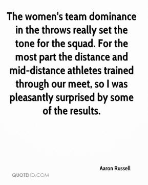 Aaron Russell - The women's team dominance in the throws really set the tone for the squad. For the most part the distance and mid-distance athletes trained through our meet, so I was pleasantly surprised by some of the results.