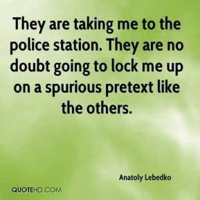 Anatoly Lebedko - They are taking me to the police station. They are no doubt going to lock me up on a spurious pretext like the others.