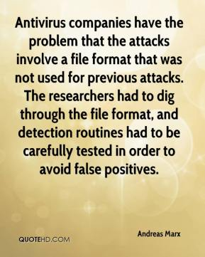 Andreas Marx - Antivirus companies have the problem that the attacks involve a file format that was not used for previous attacks. The researchers had to dig through the file format, and detection routines had to be carefully tested in order to avoid false positives.