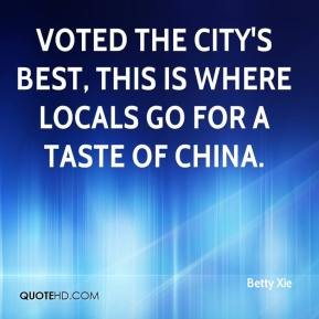 Betty Xie - Voted the city's best, this is where locals go for a taste of China.