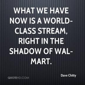 What we have now is a world-class stream, right in the shadow of Wal-Mart.