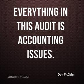 Everything in this audit is accounting issues.