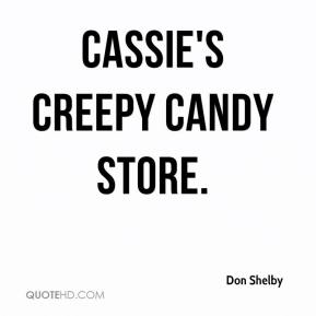 Don Shelby - Cassie's Creepy Candy Store.