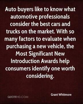 Grant Whitmore - Auto buyers like to know what automotive professionals consider the best cars and trucks on the market. With so many factors to evaluate when purchasing a new vehicle, the Most Significant New Introduction Awards help consumers identify one worth considering.