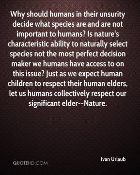 why its important to respect our elders Answer respect is earned not commanded will you respect your father if he is a drunkard, womanizer, and neglect to support his family i'm talking as a father.