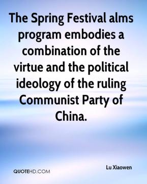 Lu Xiaowen  - The Spring Festival alms program embodies a combination of the virtue and the political ideology of the ruling Communist Party of China.