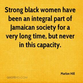 Strong black women have been an integral part of Jamaican society for a very long time, but never in this capacity.